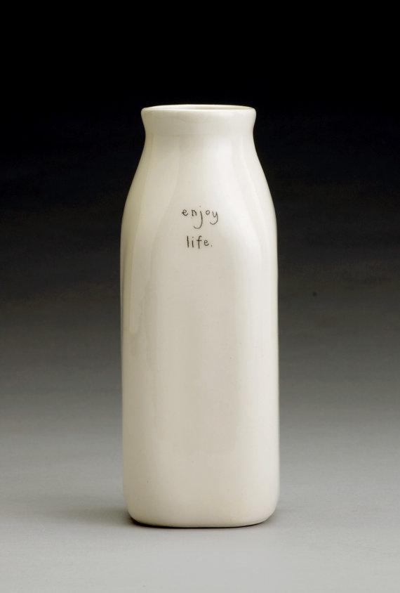Enjoy Life vase by Beth Mueller