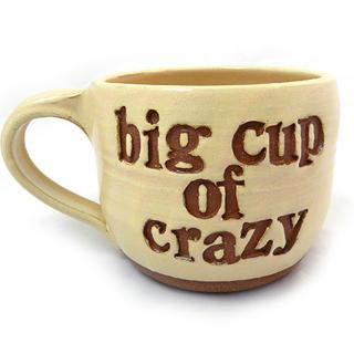 Big Cup of Crazy Mug
